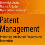Book Review: Patent Management – Protecting Intellectual Property and Innovation